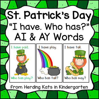 St. Patrick's Day I have... Who has...? ai or ay Word Game