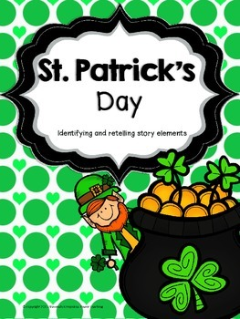 St. Patrick's Day Identifying and Retelling Story Elements