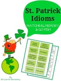 St. Patrick's Day Idiom Matching, Memory, or Go Fish Game