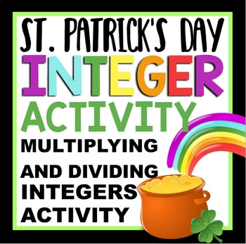 St. Patrick's Day Integer Activity:  multiplying and dividing reinforcement
