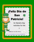 St. Patrick's Day K-3 Spanish Activities/ San Patricio and BINGO 30 cards
