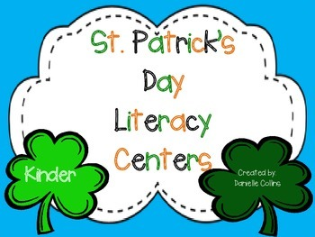 St. Patrick's Day Kindergarten Literacy Pack (10 CCSS Centers)