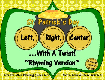 St. Patrick's Day 'Left, Right, Center...With A Twist!' ~Rhyming Version~