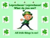 St. Patrick's Day-Leprechaun! Leprechaun!  What do you see? Choral Reading