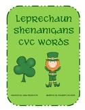 St. Patricks Day: Leprechaun Shenanigans CVC Words