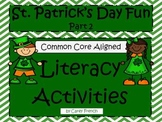 St. Patrick's Day Literacy Activities CCSS