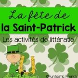 St. Patrick's Day French Literacy Activities- Le jour de la Saint Patrick