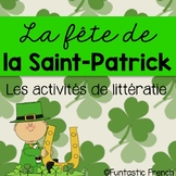 St. Patrick's Day French Literacy Activities- Le jour de la Saint Patrick