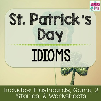 St. Patrick's Day - Lucky Green Idioms Game - Common Core Aligned