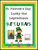 St. Patrick's Day: Lucky the Leprechaun RETURNS!