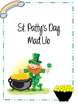 St. Patrick's Day Mad Lib {Parts of Speech}