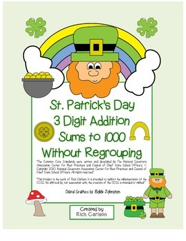"""St. Patrick's Day Math"" 3 Digit Addition No Regrouping  (color & black line)"