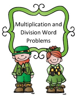 St. Patrick's Day Math Activity Multiplication and Division Word Problems Riddle