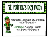 St. Patrick's Day Math- Fractions, Decimals, and Percent