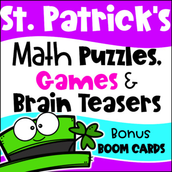 St. Patrick's Day Math Activities - Games, Puzzles, Brain Teasers