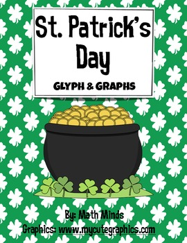 St Patrick's Day Math Glyphs, Graphs and Summarizing: K-2