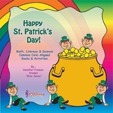 St. Patrick's Day Math, Literacy, & Science Packet / Common Core