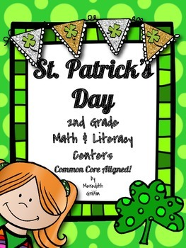 St. Patrick's Day Math & Literacy Unit 2nd Grade Common Core
