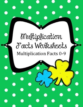 St. Patrick's Day Math Multiplication Worksheets.Fact Families 0-9 Center Review
