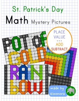 St. Patrick's Day Math Mystery Pictures - place value, add