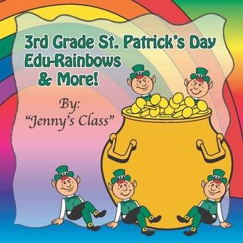 """3rd Grade St. Patrick's Day Common Core Math NO PREP """"Edu-Rainbows"""" & More"""