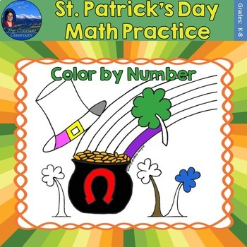St. Patrick's Day Math Practice Color by Number Grades K-8
