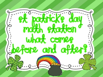 """St Patrick's Day  Math Station """" Before and After?"""""""