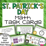 St. Patrick's Day Math Task Cards (Place Value, Time, Money, Story Problems)