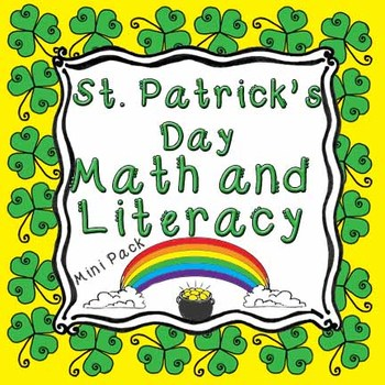 St. Patrick's Day Math and Literacy Mini Pack