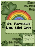 St. Patrick's Day Mini Unit - Math and Literacy Activities