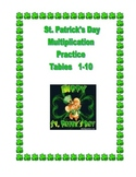 St. Patrick's Day Multiplication Practice Tables 1-10  Worksheets & Activities