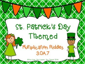 St. Patrick's Day Multiplication Riddles