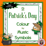 Music St Patrick's Day Colour by Music Symbol  - British T