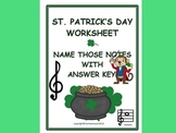 ST. PATRICK'S DAY- Name That Music Note Worksheet w Answer Key -Great For Subs