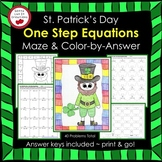 Solving Equations St. Patrick's Day Math One Step Equations Maze Color by Number