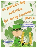 St. Patrick's Day Patterns, Number Words, Vowels, and More!