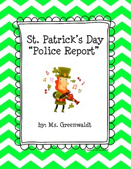 "St. Patrick's Day ""Police Report"""