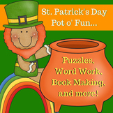 St. Patrick's Day Pot o' Fun - Puzzles, Word Work, Book Making, and more