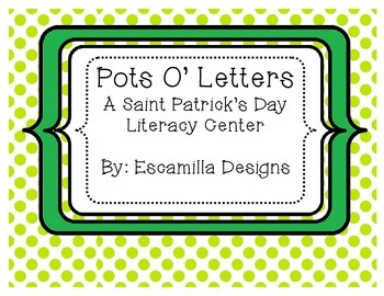St. Patrick's Day Pots o' Letters: 3 Uppercase & Lowercase Activities in 1!