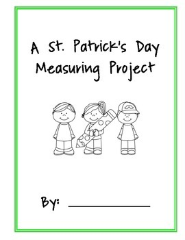 St. Patrick's Day Project - Measuring, comparing, graphing, patterning in one!