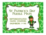 •	St. Patrick's Day Puzzle Mats: Differentiated Math Centers (Number 1-10)