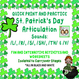 St. Patrick's Day NO PREP Articulation: /L/, /R/, /S/, /SH/, /TH/, /V/ Sounds