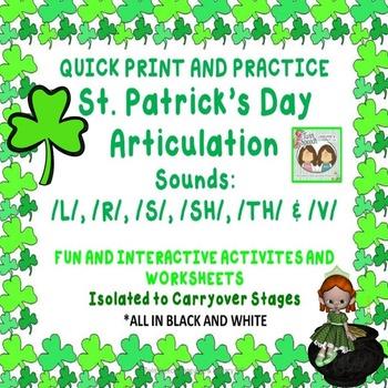 St. Patrick's Day NO PREP Articulation: /L/, /R/, /S/, /SH/, /TH/, /V/ Sounds