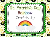 St. Patrick's Day Rainbow Craftivity