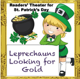 St. Patrick's Day Readers' Theater: Leprechauns Looking for Gold