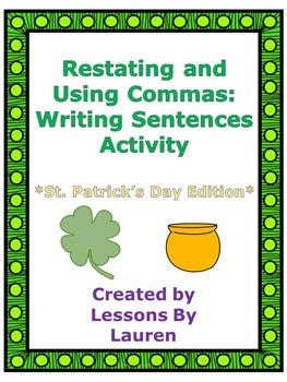 St. Patrick's Day Restating Questions and Using Commas Packet