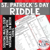St. Patrick's Day Riddle- Solving Multi-Step Equations- Variables on Both Sides