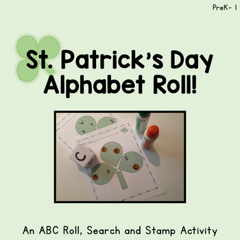St. Patrick's Day Roll! An ABC Roll, Search and Stamp Activity !