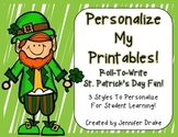 St. Patrick's Day 'Roll & Write'  Make Your Own Printables!  Set of 3!