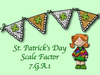 St. Patrick's Day Math: Scale Factor